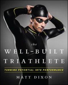 The Well-Built Triathlete, Matt Dixon (courtesy of VeloPress)