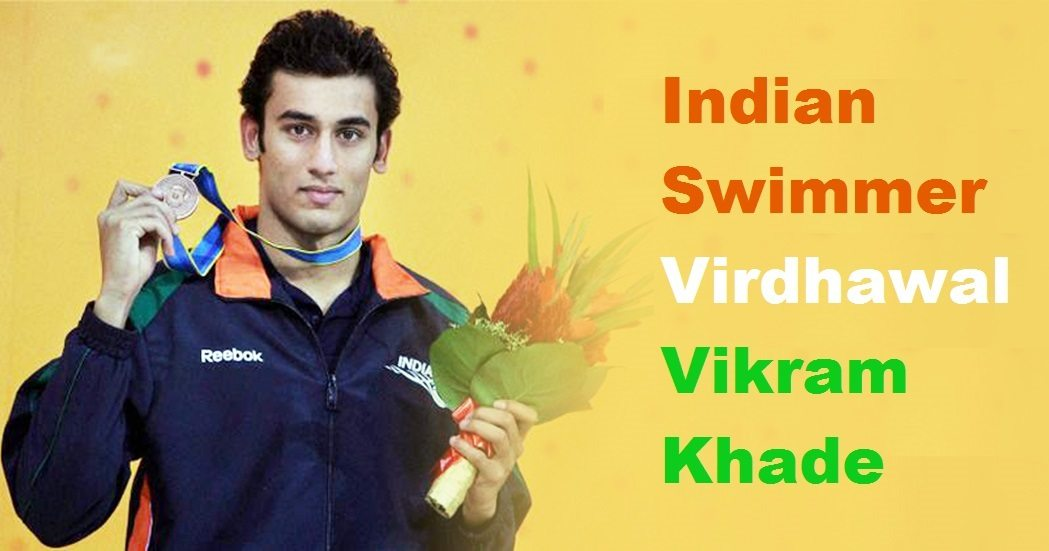 Indian Swimmer Virdhawal Vikram Khade