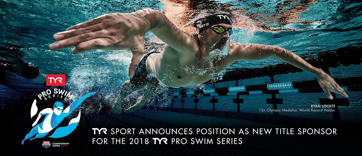 TYR Sport Is The New Title Sponsor Of The 2018 Pro Swim Series