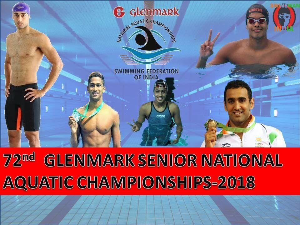 72nd Glenmark Sr. National Aquatic Championships 19th September Se