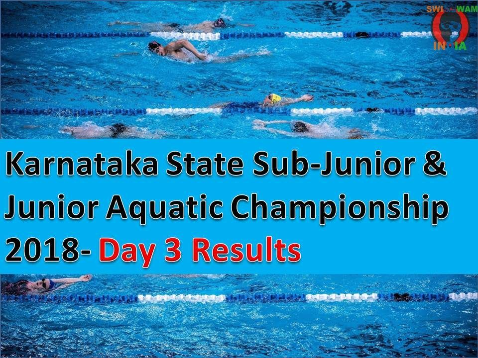 Day 3 Ki Report: Karnataka State Junior Aquatic Championship 2018