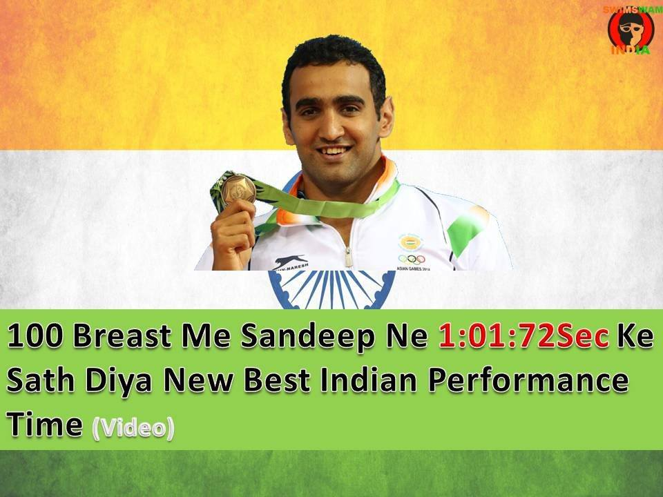 100m Breaststroke Me Sandeep Sejwaal Ne Kiya India Ka Best Time