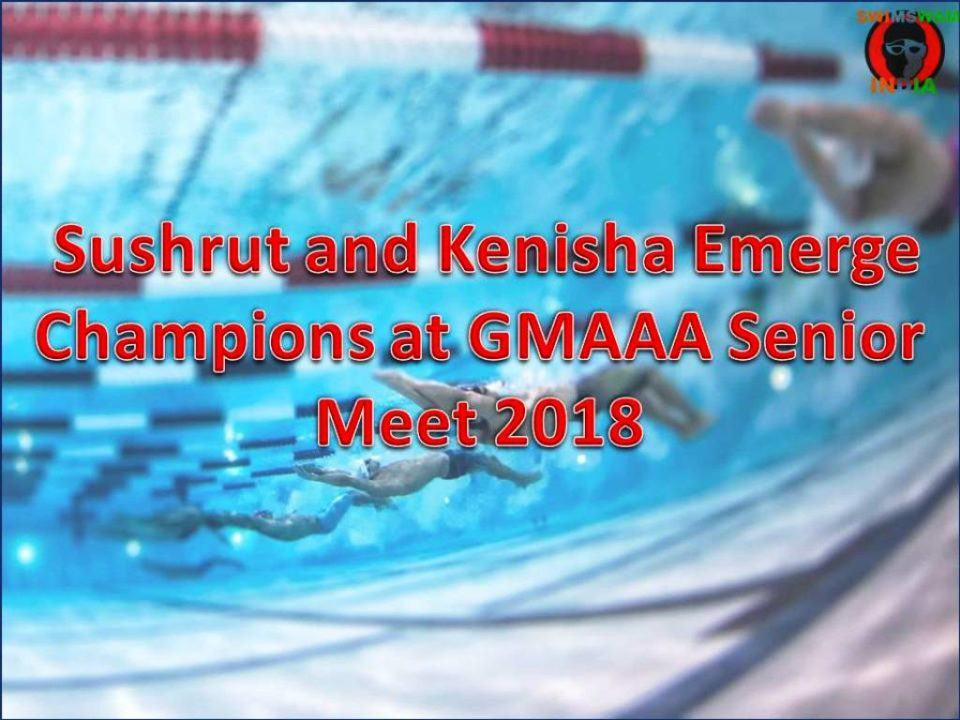 Sushrut and Kenisha Emerge Champions at GMAAA Senior Meet 2018
