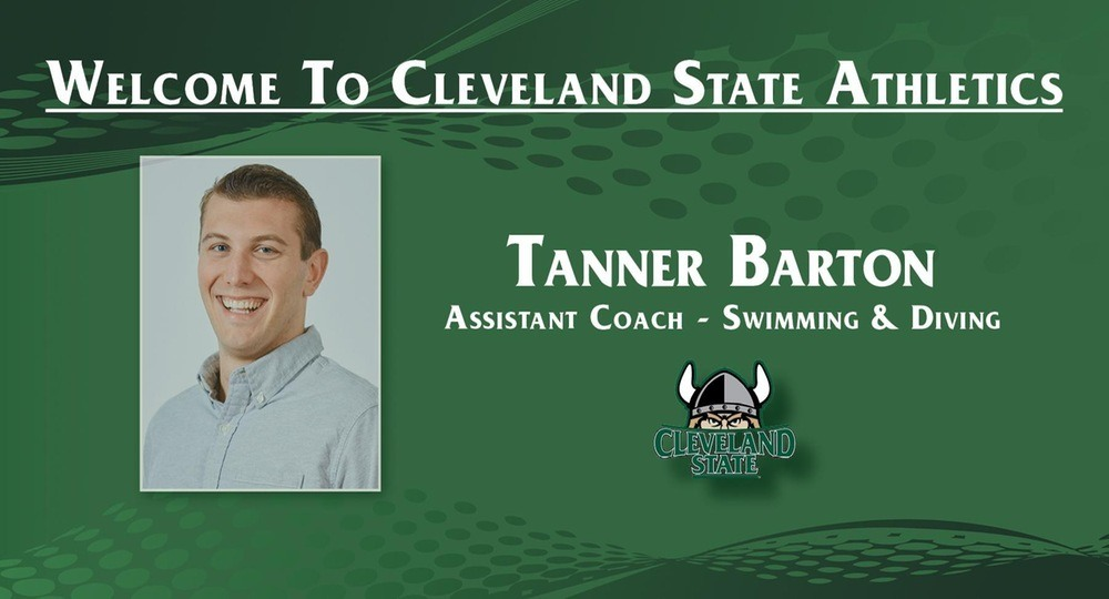 Cleveland State Adds Tanner Barton as Assistant Coach