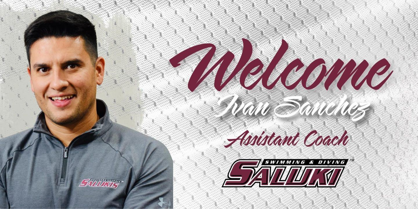 Former SIU Swimmer Ivan Sanchez Named Assistant Coach
