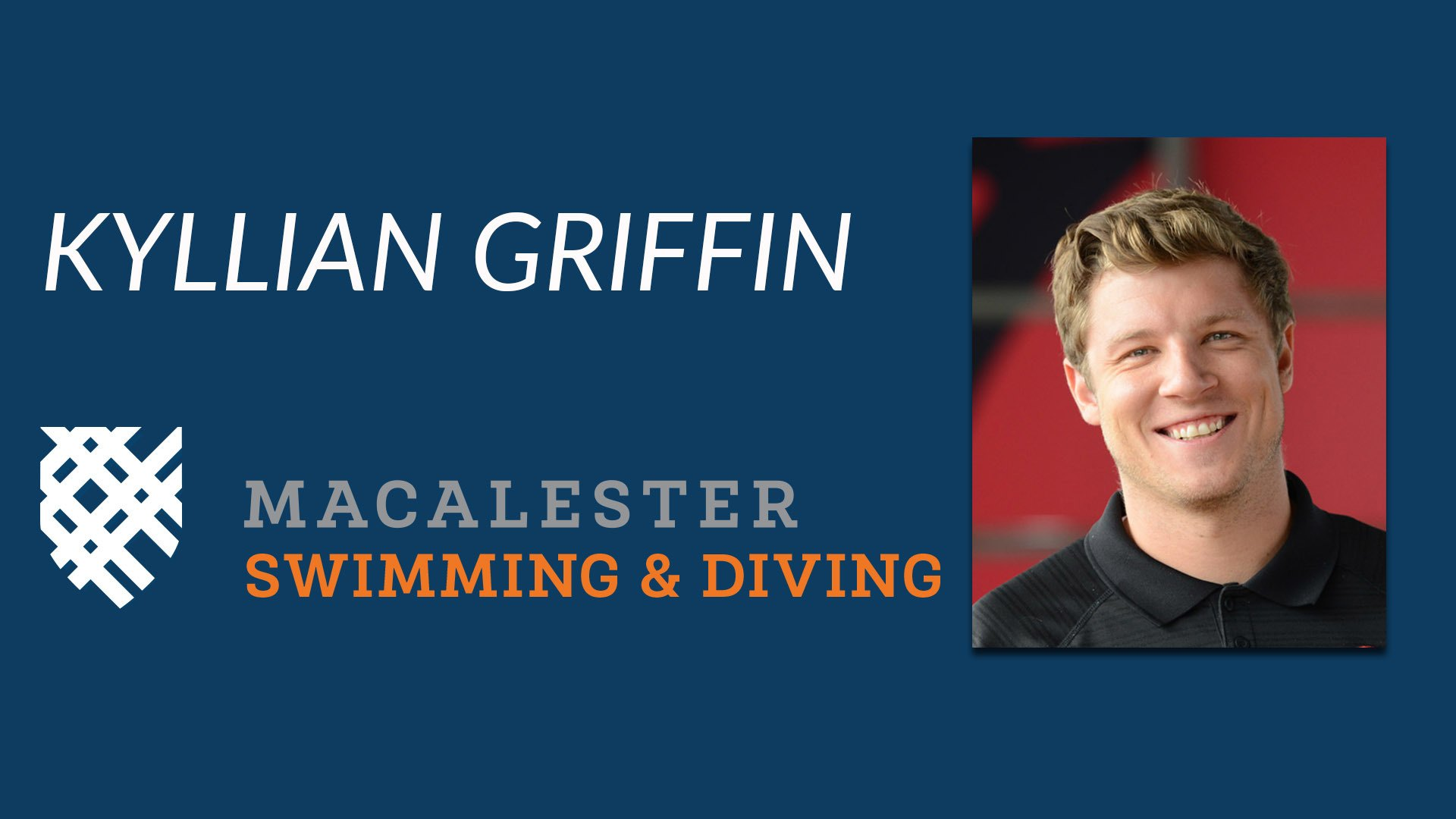 Macalester Tabs Kyllian Griffin to Lead Swimming & Diving