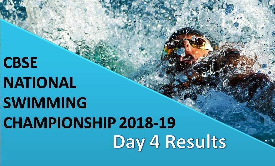 CBSE National Swimming Championship 2018-19 – Day 4 Ke Results