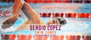 2021 Sergio Lopez Swim Camps at Virginia Tech