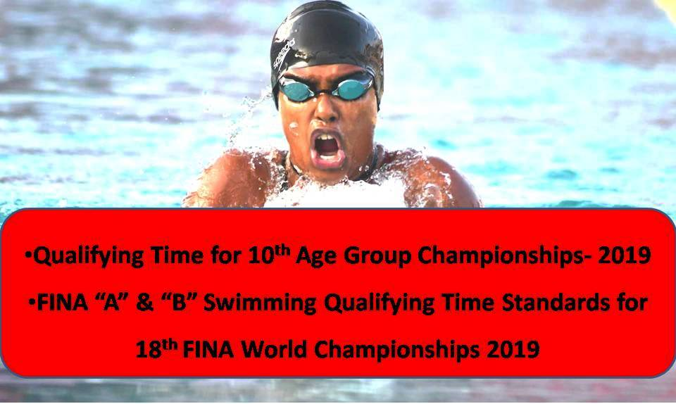 10th Asian Age Group, 18th FINA World 2019 Ke Qualifying Times