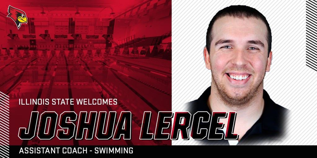 Illinois State Hires Joshua Lercel as Assistant Swimming Coach