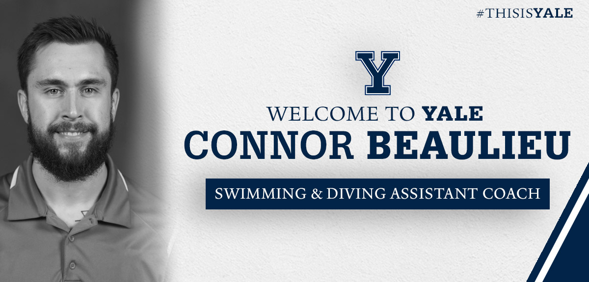 Yale Adds Connor Beaulieu, Lindsay Iordache to Swimming & Diving Staff