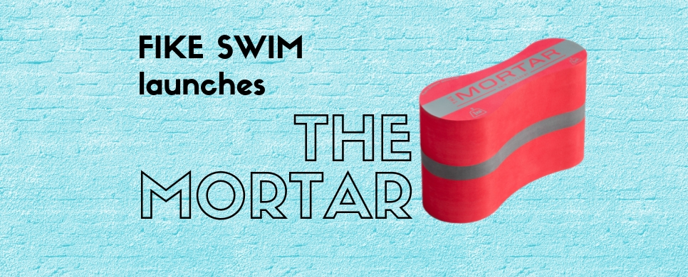 Fike Swim Reinvents the Pull Buoy with The Mortar, Win One Here