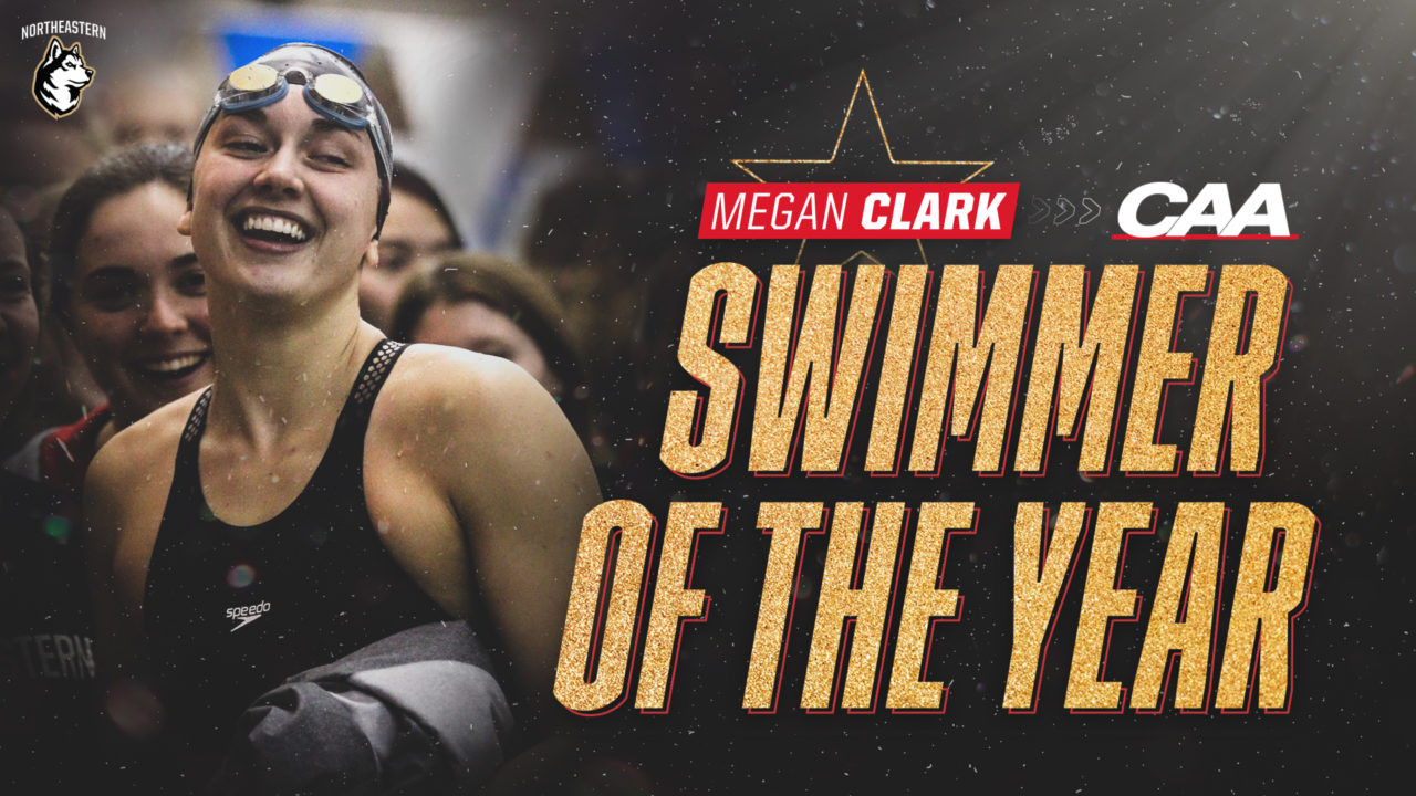 Megan Clark Named CAA Swimmer of the Year