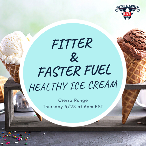 Fitter & Faster Fuel: Healthy Ice Cream