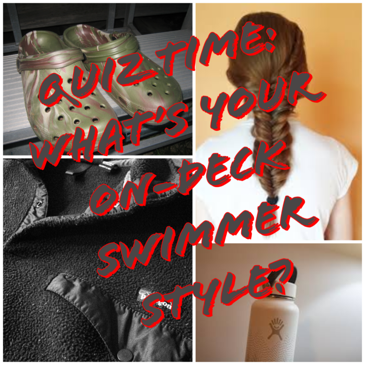 Quiz Time: What's Your On-Deck Swimmer Style?