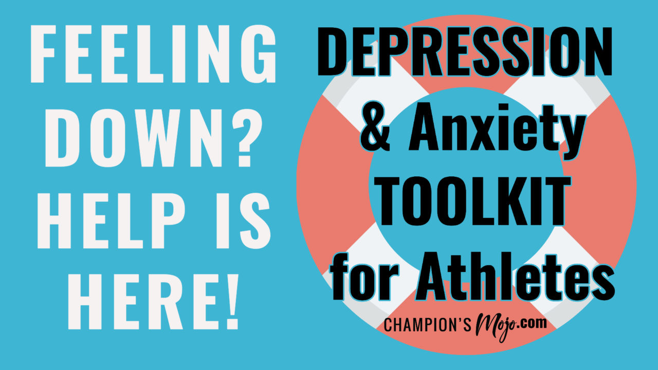 Depression & Anxiety TOOLKIT for Athletes Launched by Champion's Mojo