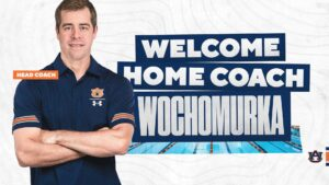 Ryan Wochomurka Lays Out his Vision For Auburn Swimming